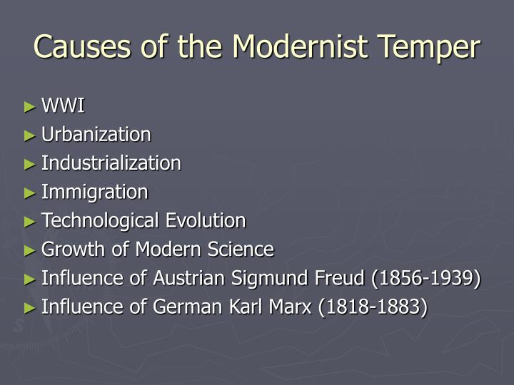 Causes of the modernist temper