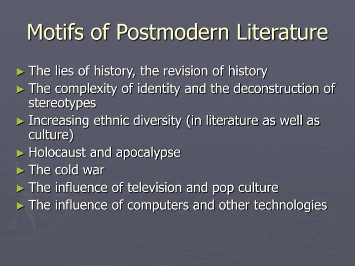 Motifs of Postmodern Literature