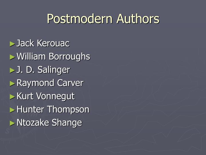 Postmodern Authors