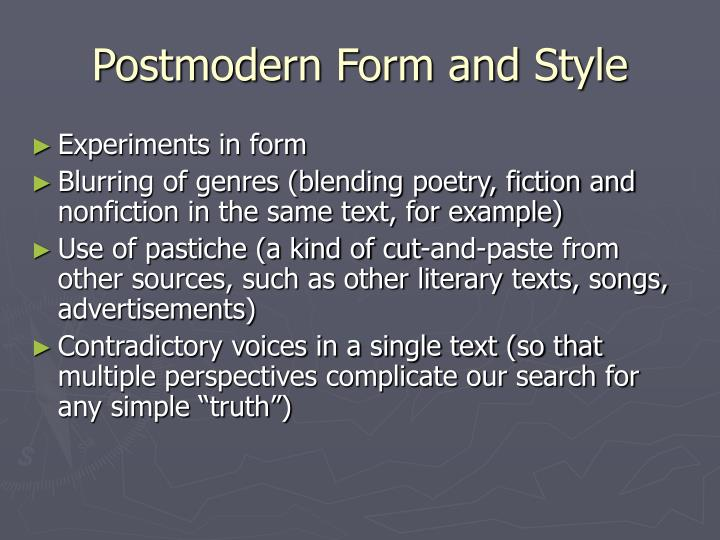 Postmodern Form and Style