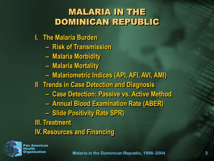 Malaria in the dominican republic l.jpg