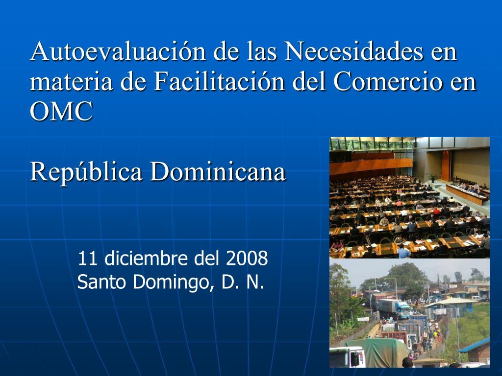 Autoevaluación de las Necesidades en materia de Facilitación del Comercio en OMC