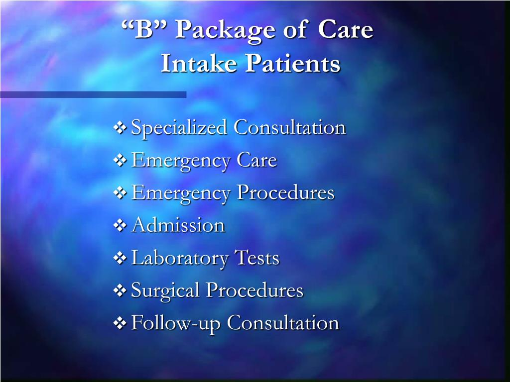 """B"" Package of Care"