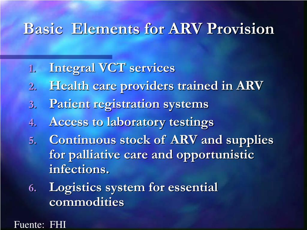 Basic  Elements for ARV Provision