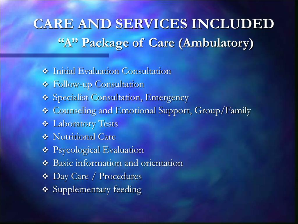 CARE AND SERVICES INCLUDED