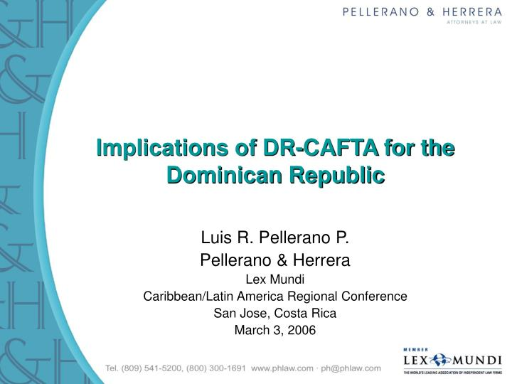 Implications of dr cafta for the dominican republic