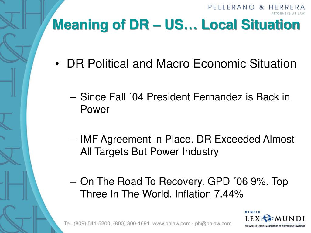 Meaning of DR – US… Local Situation