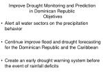 improve drought monitoring and prediction in dominican republic objetives