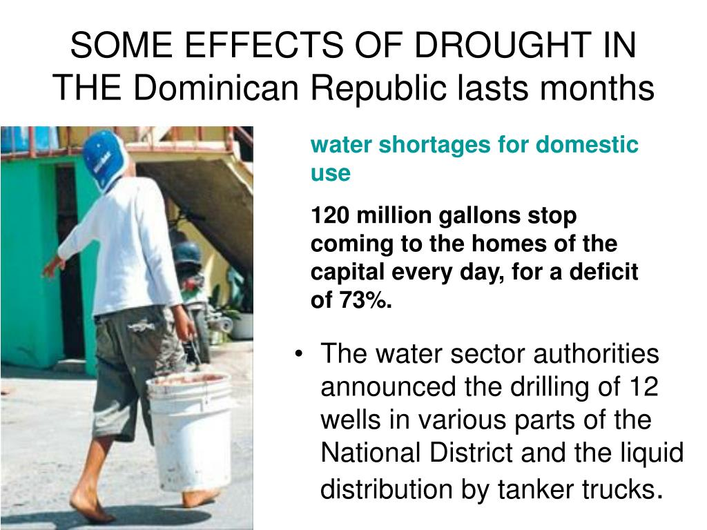 SOME EFFECTS OF DROUGHT IN THE Dominican Republic lasts months