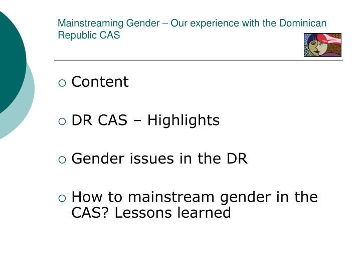 Mainstreaming gender our experience with the dominican republic cas