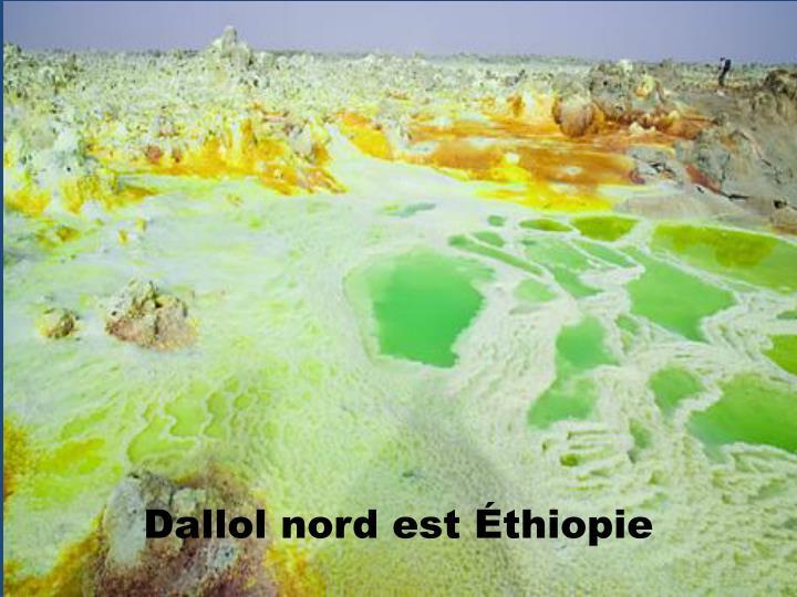 Dallol nord est Éthiopie