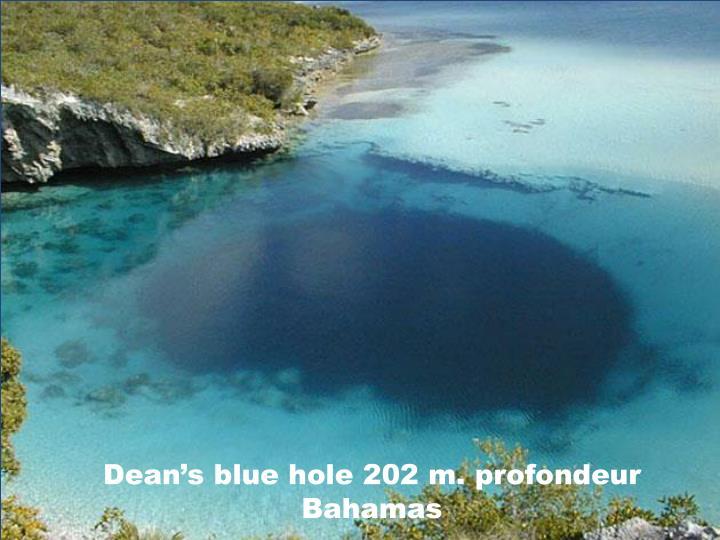 Dean's blue hole 202 m. profondeur