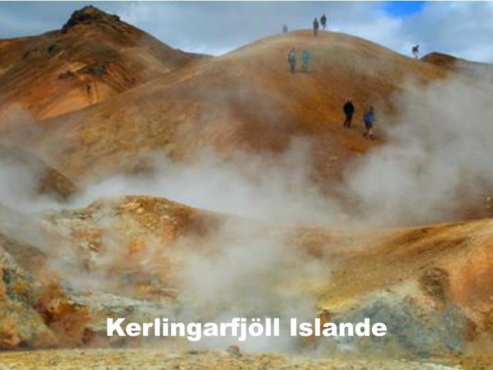 Kerlingarfjöll Islande
