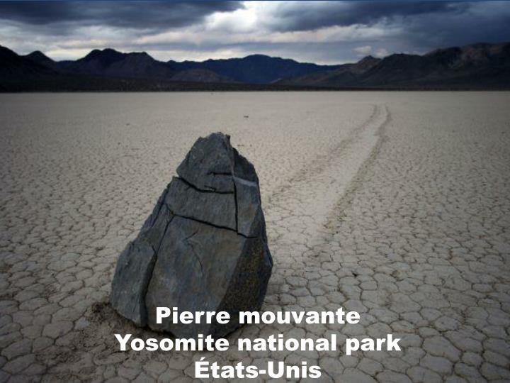 Pierre mouvante