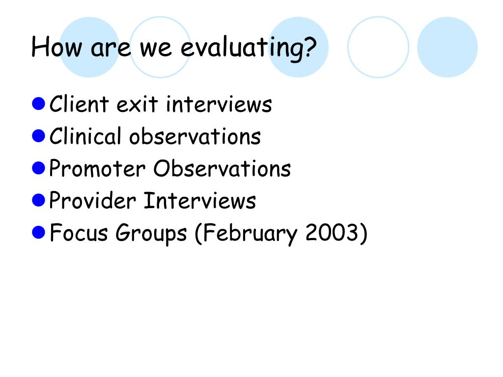 How are we evaluating?