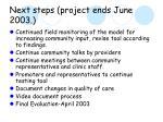 next steps project ends june 2003