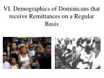 vi demographics of dominicans that receive remittances on a regular basis