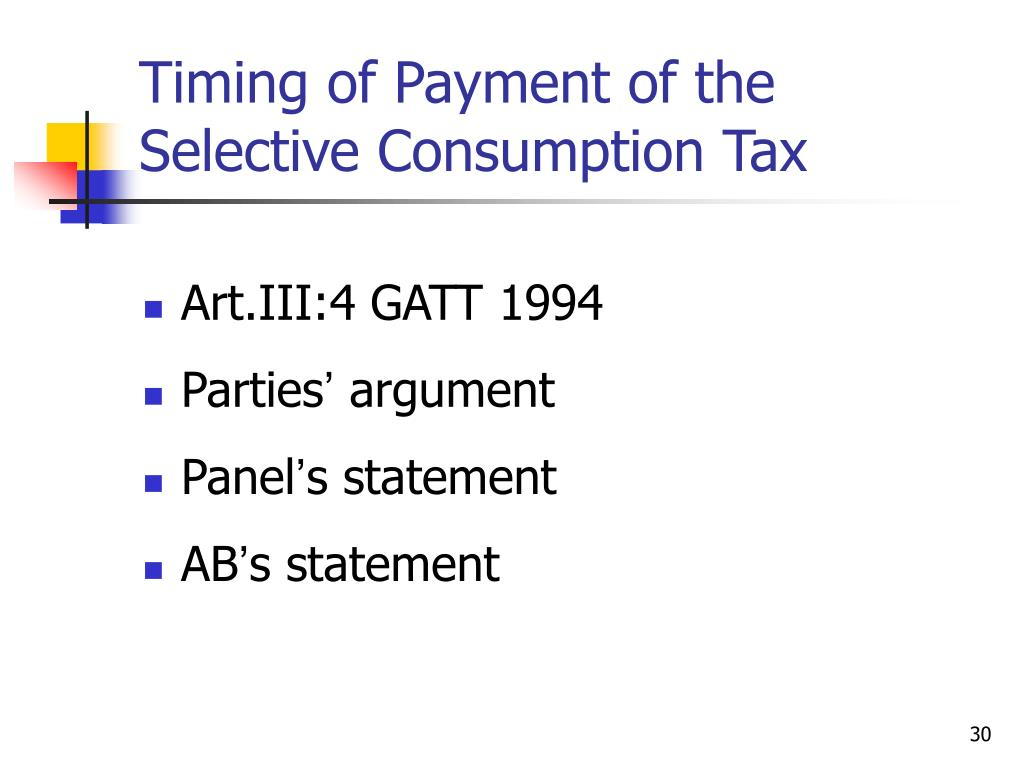 Timing of Payment of the Selective Consumption Tax