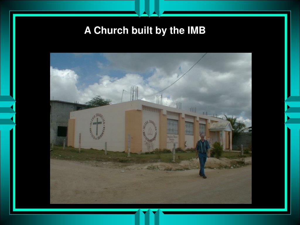 A Church built by the IMB