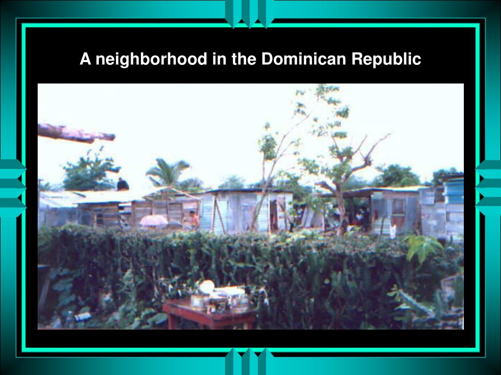 A neighborhood in the Dominican Republic