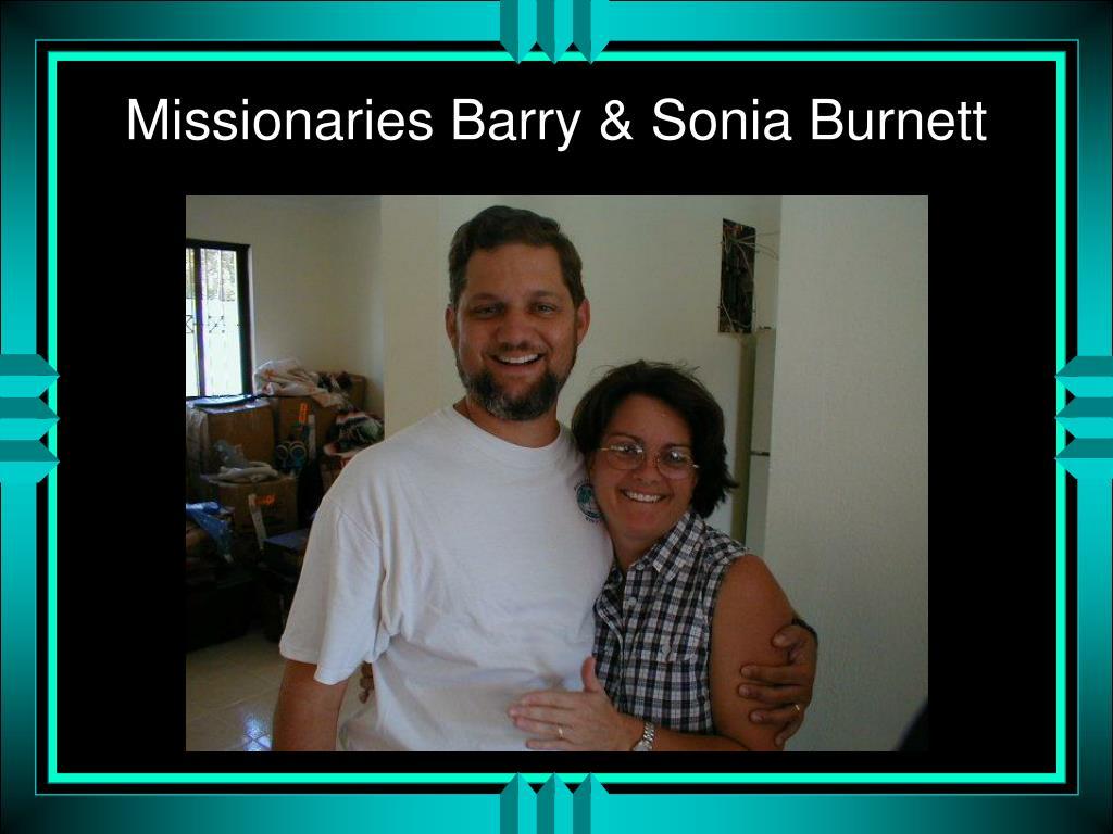 Missionaries Barry & Sonia Burnett