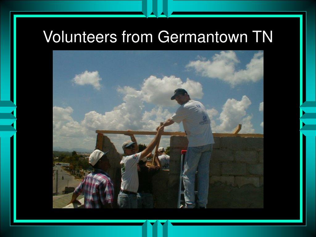 Volunteers from Germantown TN