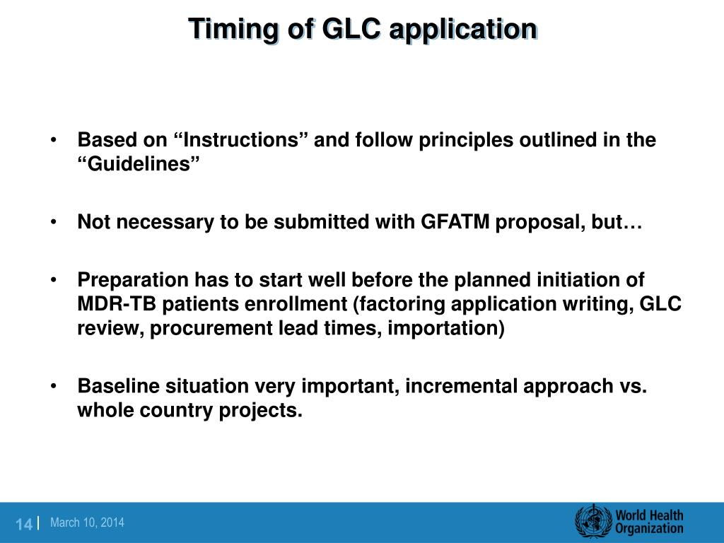 Timing of GLC application