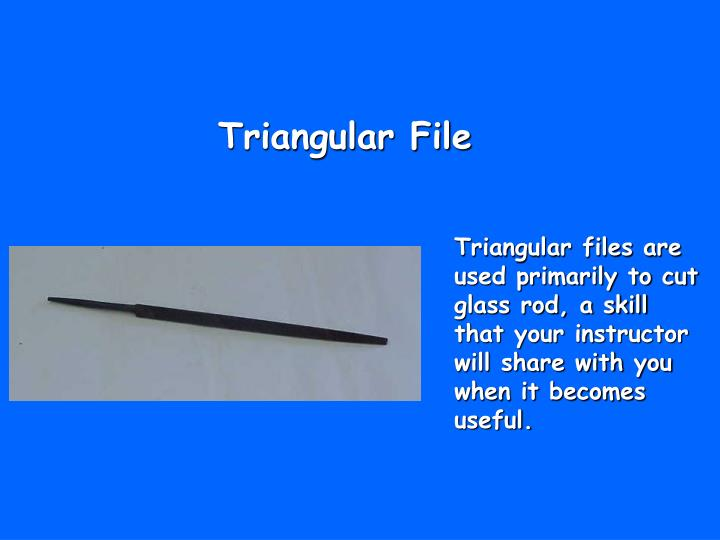 Triangular File
