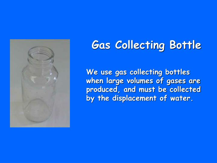 Gas Collecting Bottle