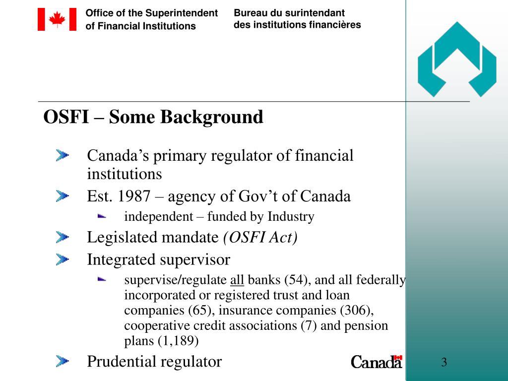 OSFI – Some Background