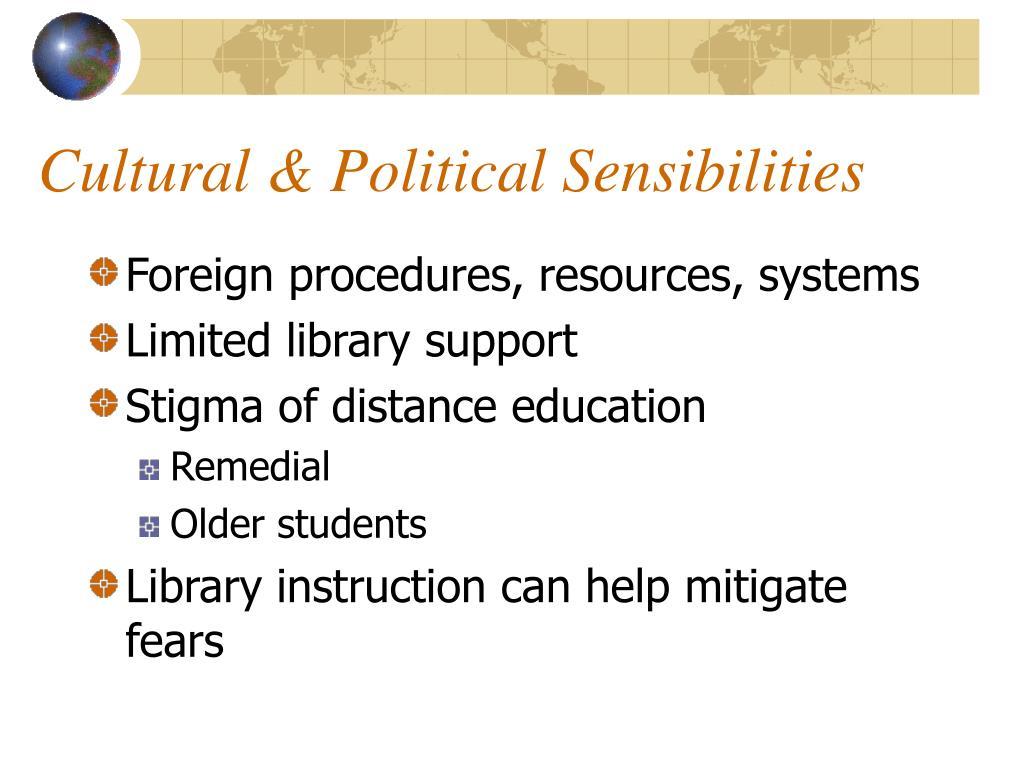 Cultural & Political Sensibilities