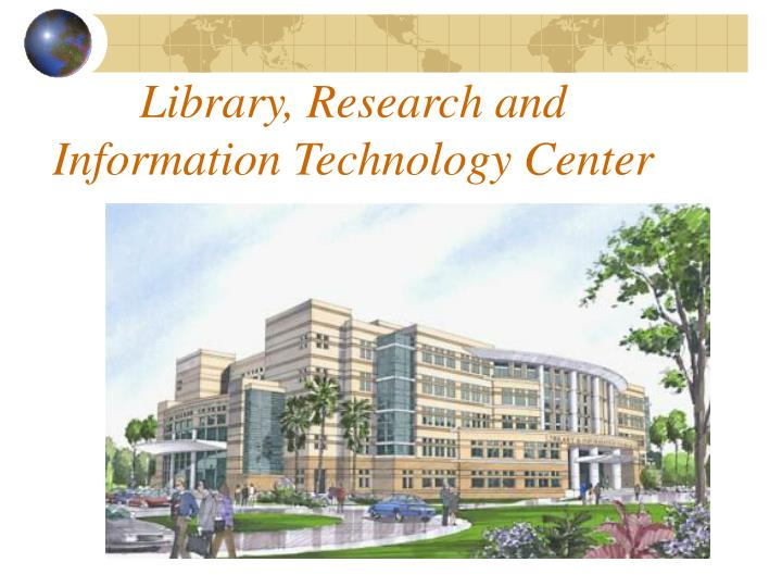 Library research and information technology center