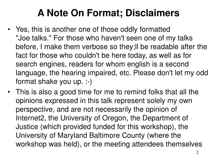 A Note On Format; Disclaimers