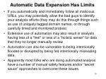 automatic data expansion has limits