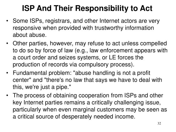 ISP And Their Responsibility to Act