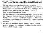 the presentations and breakout sessions