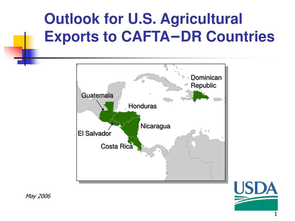 Outlook for U.S. Agricultural Exports to CAFTA
