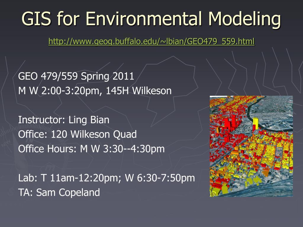 gis for environmental modeling http www geog buffalo edu lbian geo479 559 html