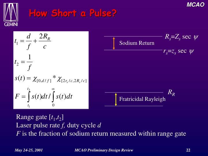How Short a Pulse?