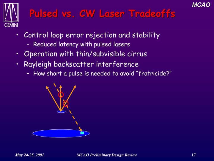 Pulsed vs. CW Laser Tradeoffs