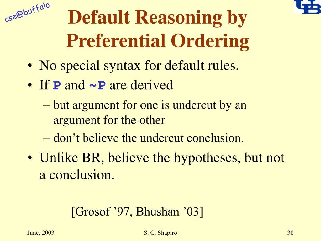 Default Reasoning by Preferential Ordering