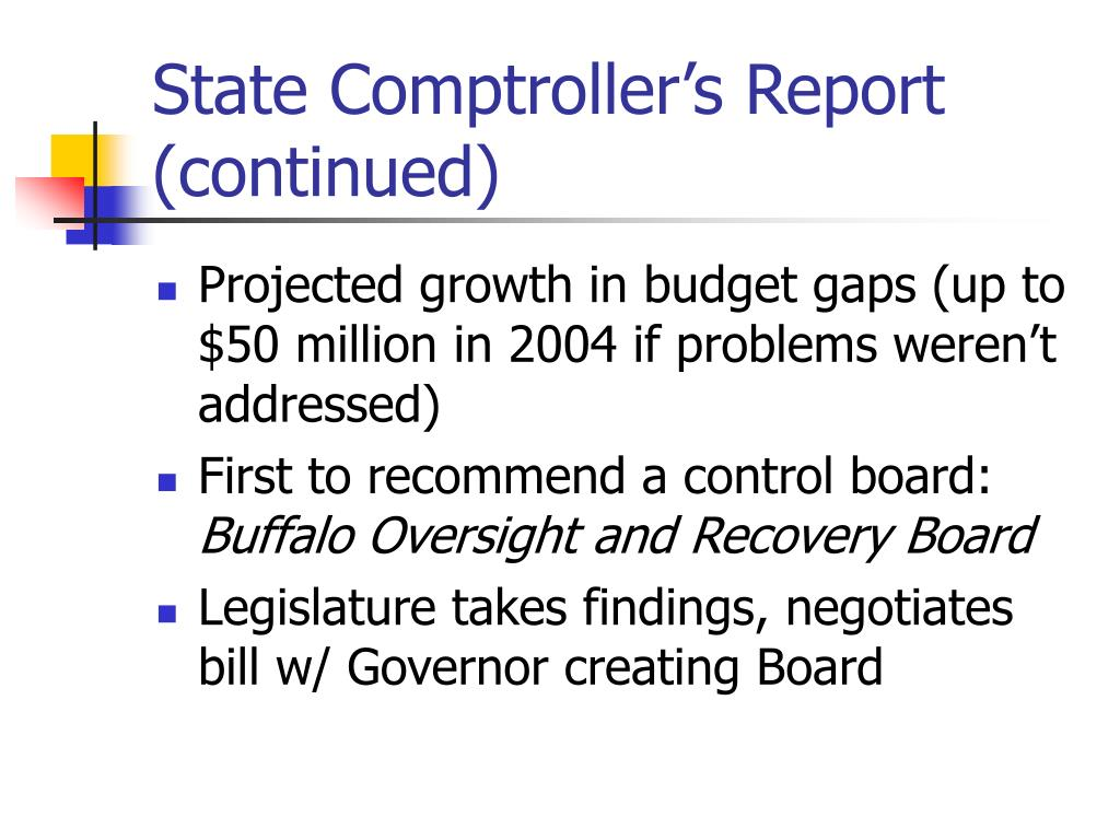 State Comptroller's Report (continued)