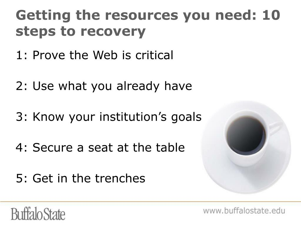 Getting the resources you need: 10 steps to recovery