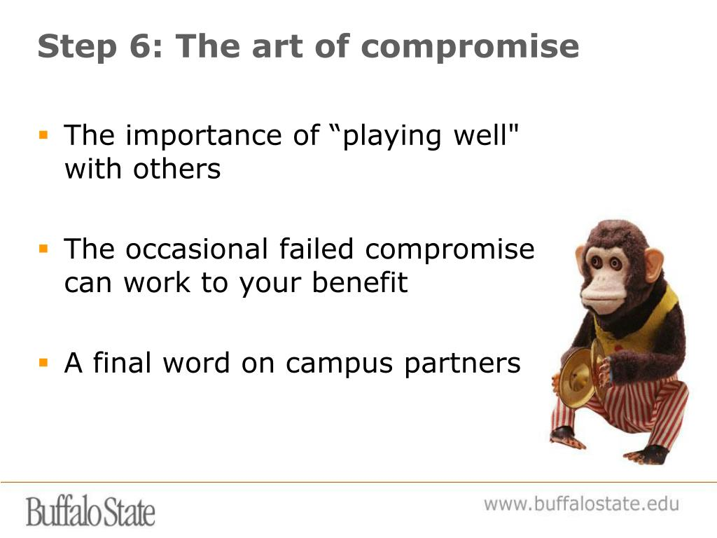 Step 6: The art of compromise