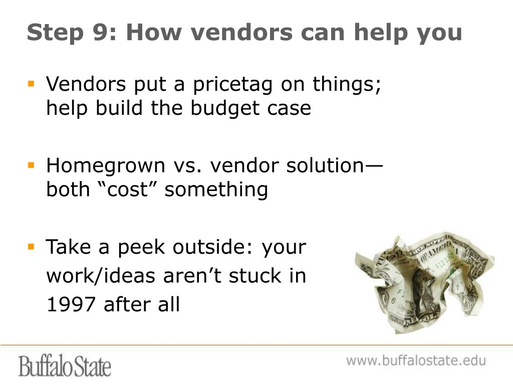Step 9: How vendors can help you