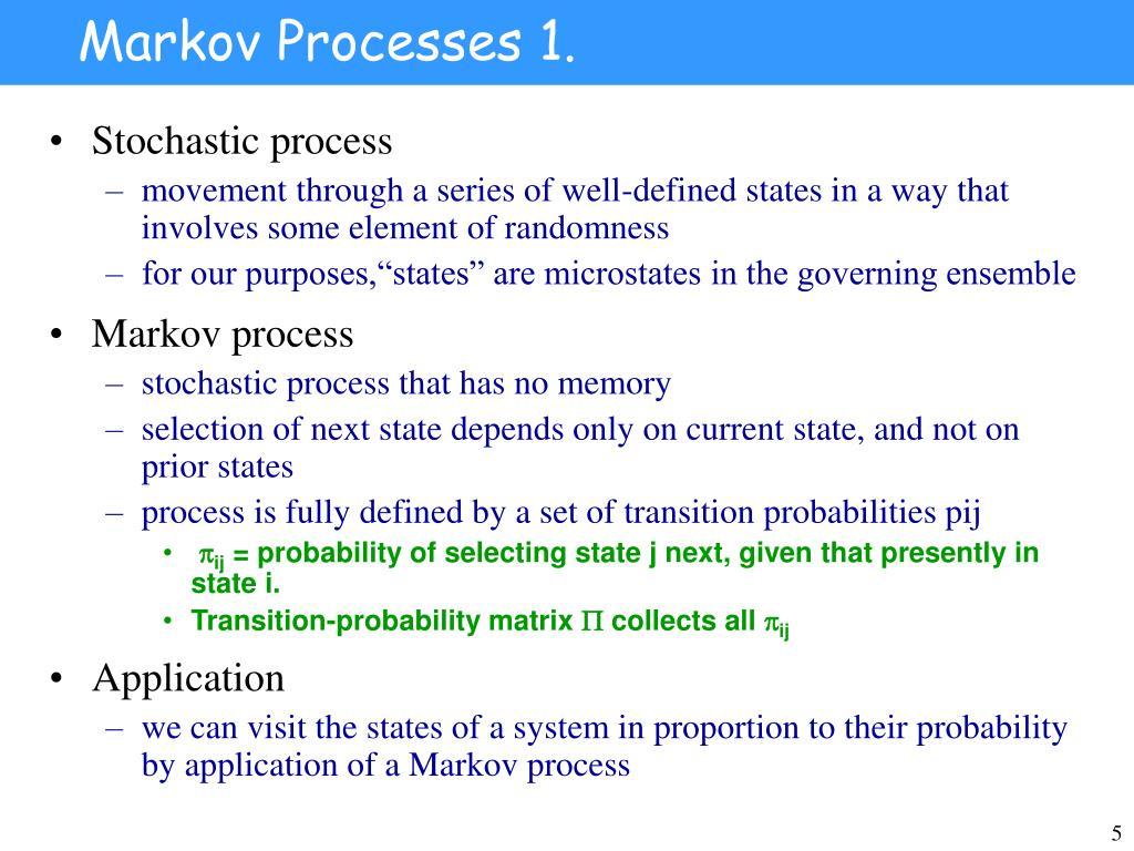 Markov Processes 1.