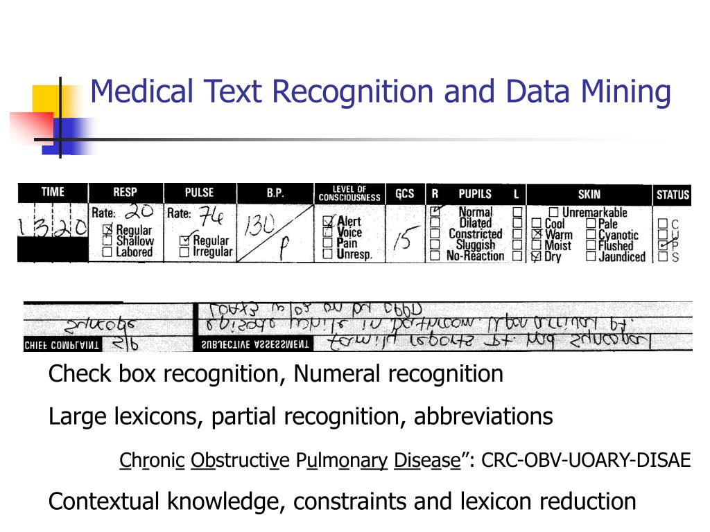 Medical Text Recognition and Data Mining
