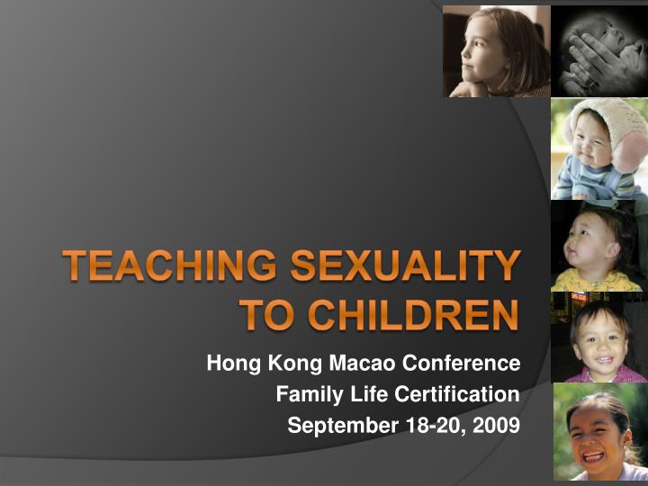 Hong kong macao conference family life certification september 18 20 2009