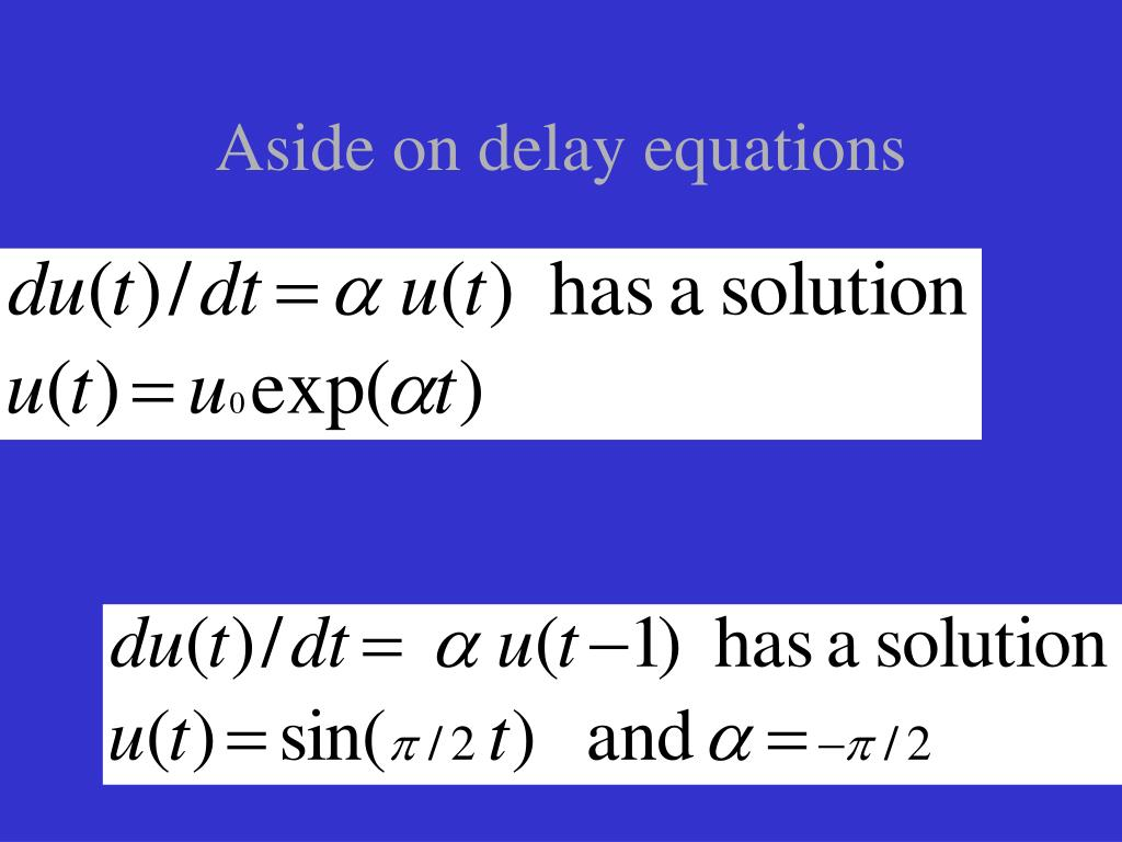Aside on delay equations