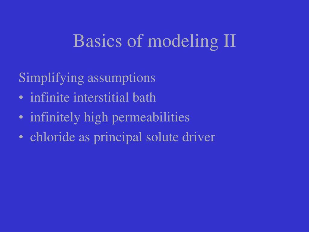 Basics of modeling II
